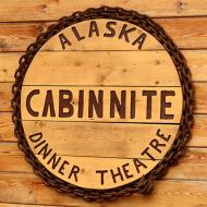 Alaska Cabin Nite DinnerTheatre
